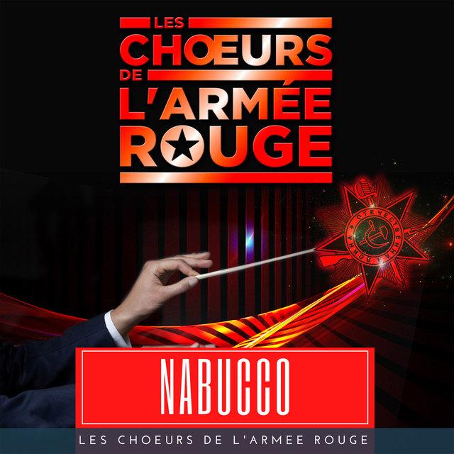 """Nabucco, """"Va, pensiero, sull'ali dorate"""" (Chœur des Esclaves)"""