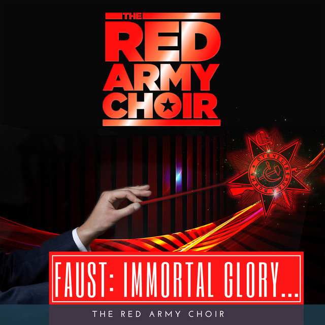 """Faust, Act IV : """"Immortal Glory to Our Ancestors"""" (Extract)"""