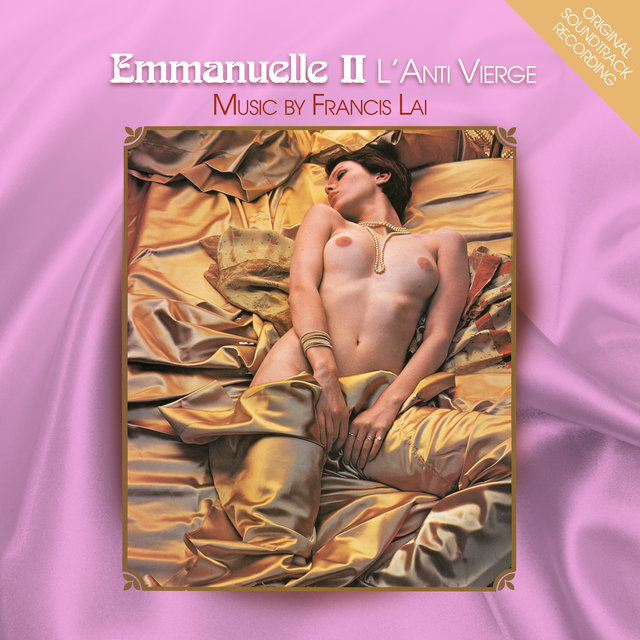 Emmanuelle II : L'anti Vierge (Original Soundtrack Recording)