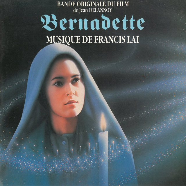 Bernadette (Bande originale du film de Jean Delannoy)