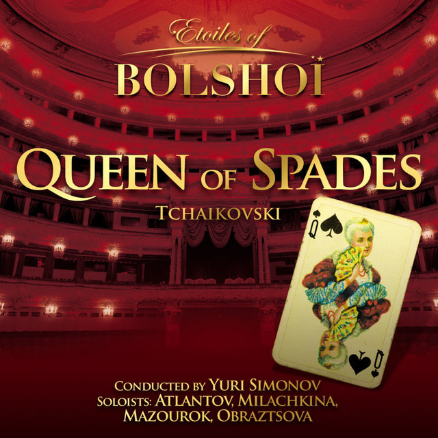 Tchaïkovsky: The Queen of Spades (Etoiles Of Bolshoï)