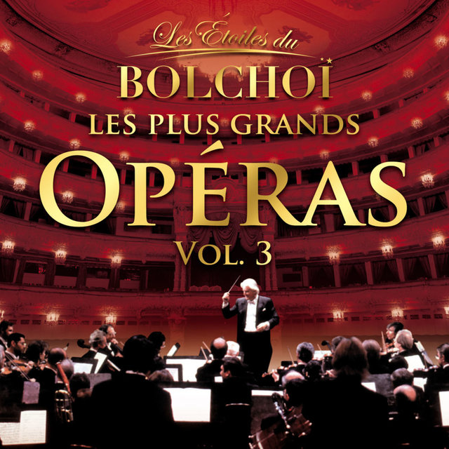 Les Plus Grands Opéras, Vol. 3