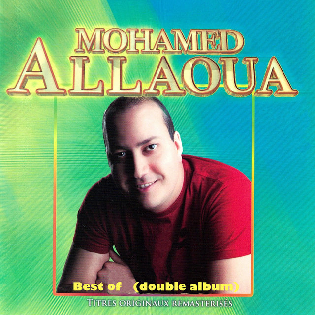 Best of Mohamed Allaoua (Double album remasterisé)