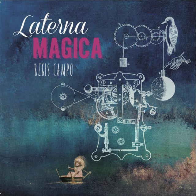 Régis Campo: Laterna magica
