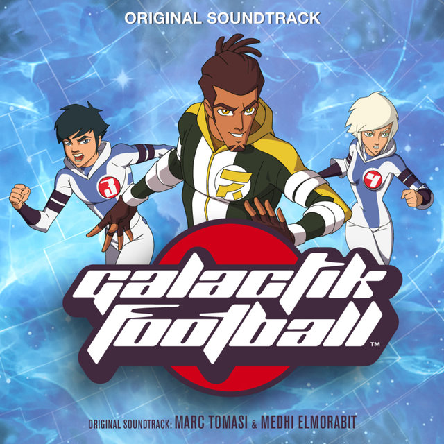 Galactik Football (Original Television Soundtrack)