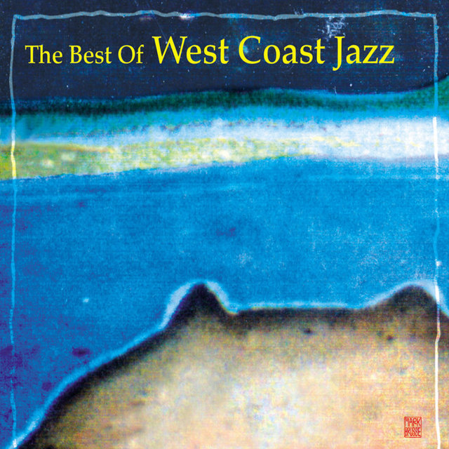 The Best of West Coast Jazz