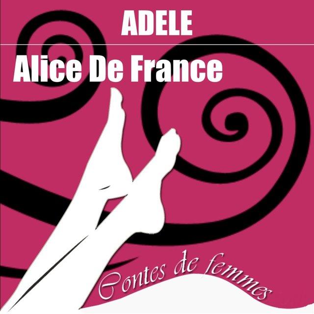 Contes de femmes: Adèle (Texte intégral)