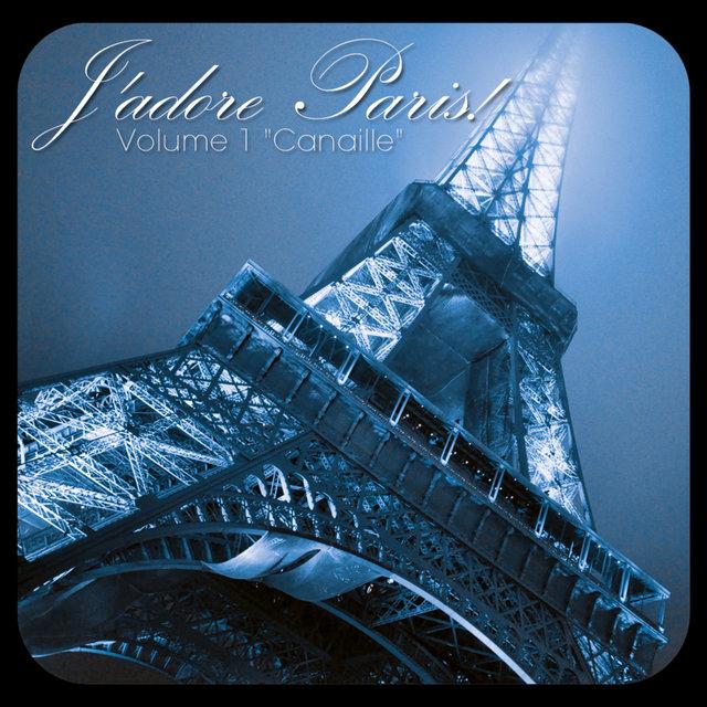 J'adore Paris!, Vol. 1: Canaille