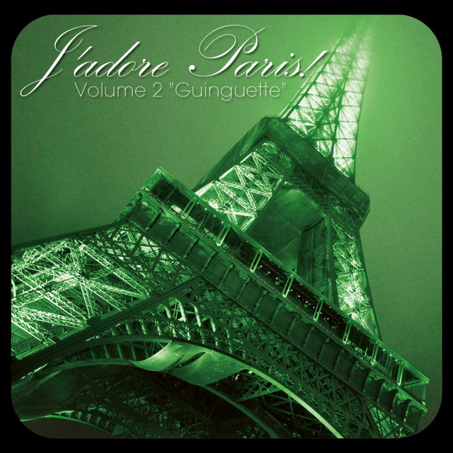 Couverture de J'adore Paris!, Vol. 2: Guinguette