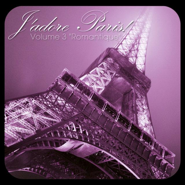 J'adore Paris!, Vol. 3: Romantique