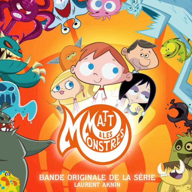 Matt et les monstres (Générique de la série)