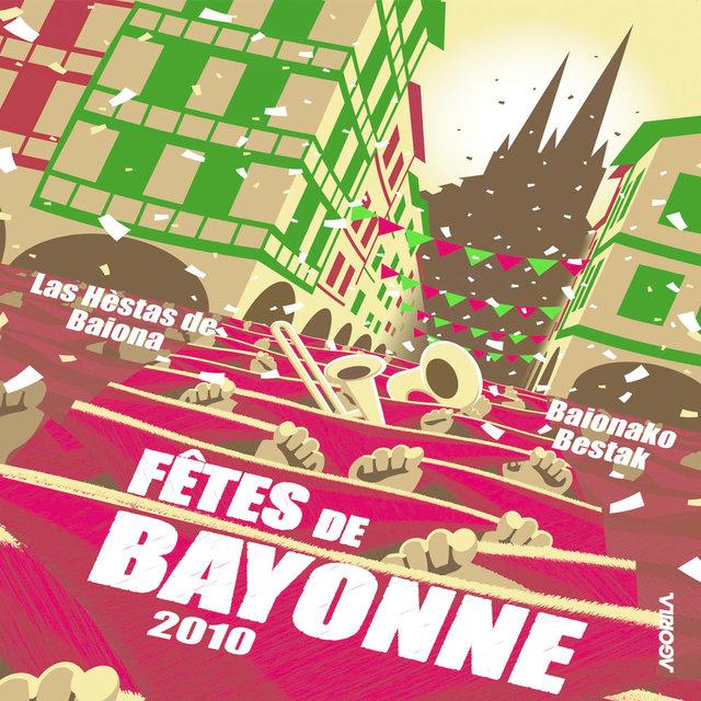 Couverture de Fêtes de Bayonne 2010 (L'album officiel)