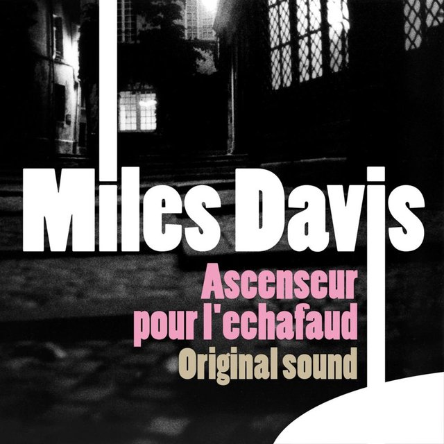Original Jazz Sound: Ascenseur pour l'échafaud (Bande originale du film)