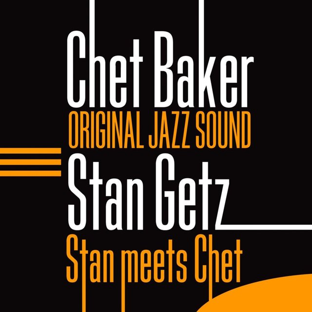 Original Jazz Sound: Stan Meets Chet