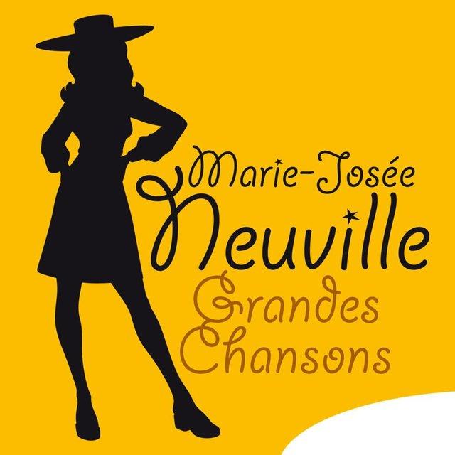 Marie-Josée Neuville: Grandes chansons