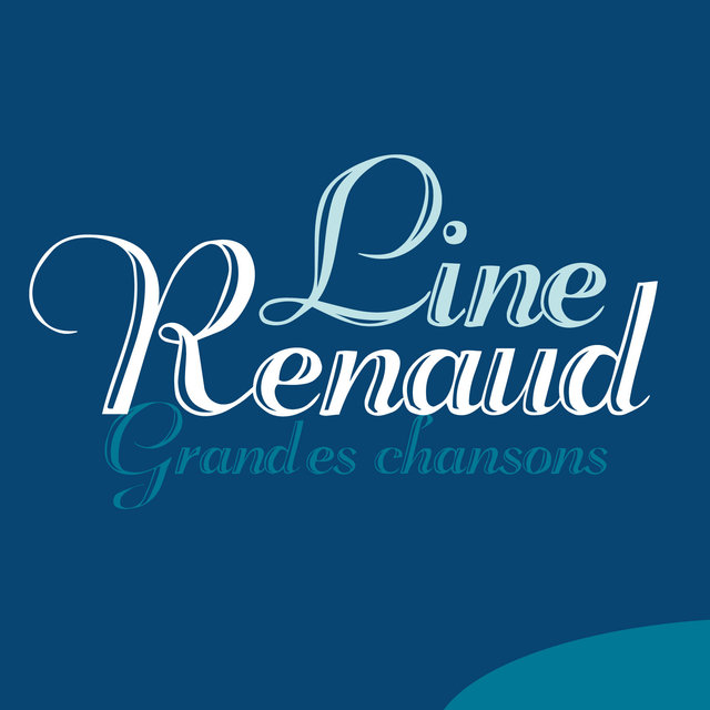 Line Renaud: Grandes chansons