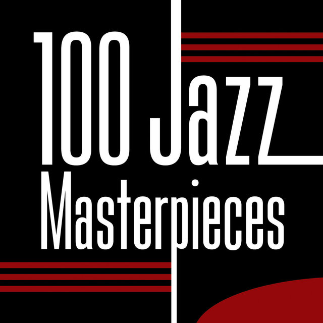 100 Jazz Masterpieces