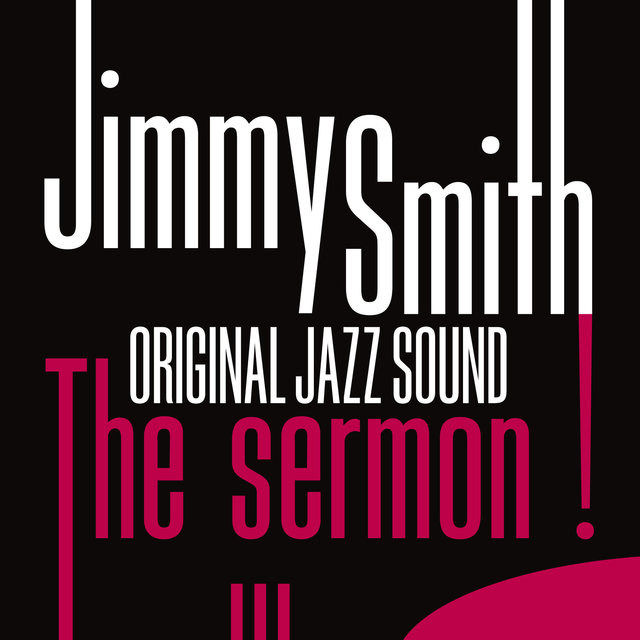 Original Jazz Sound: The Sermon !