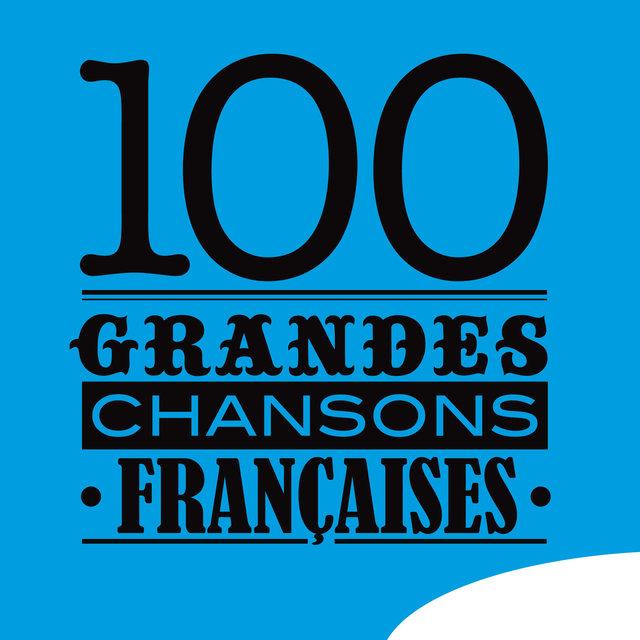 100 grandes chansons françaises