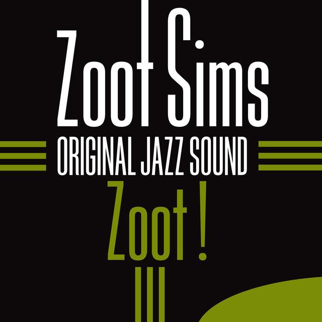 Original Jazz Sound:Zoot !