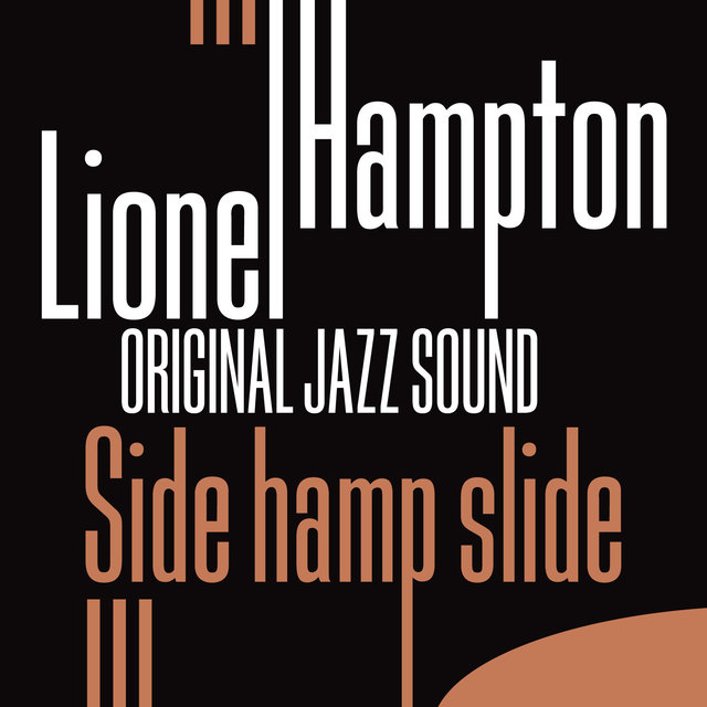 Original Jazz Sound: Slide Hamp Slide