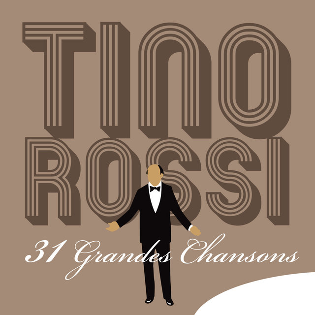 Tino Rossi: 31 Grandes chansons