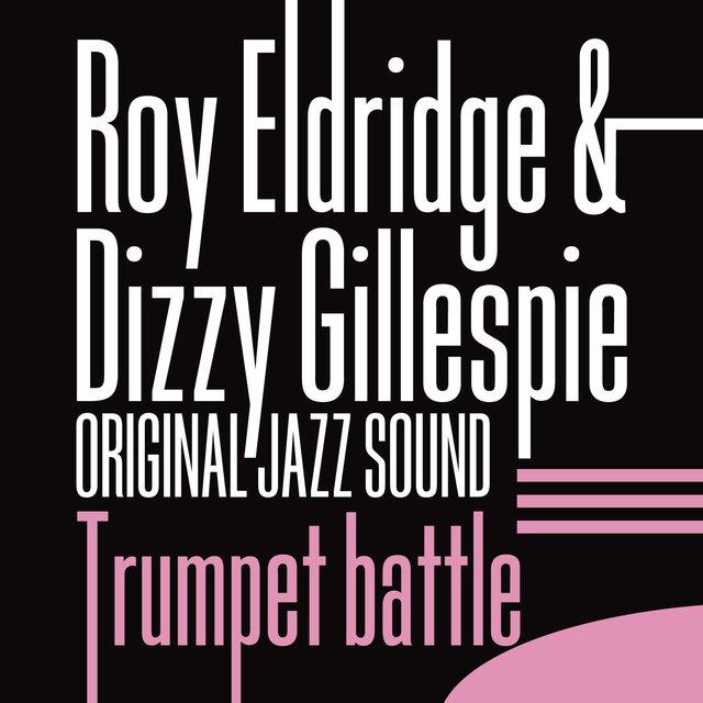Original Jazz Sound:Trumpet Battle