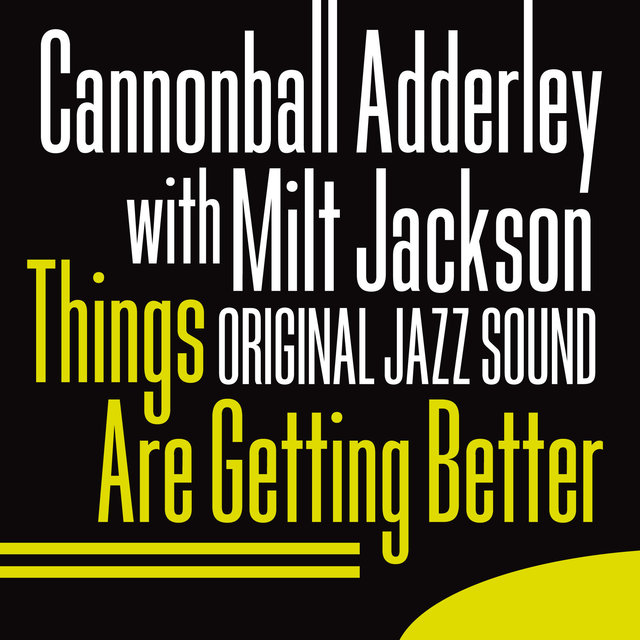 Original Jazz Sound:Things Are Getting Better