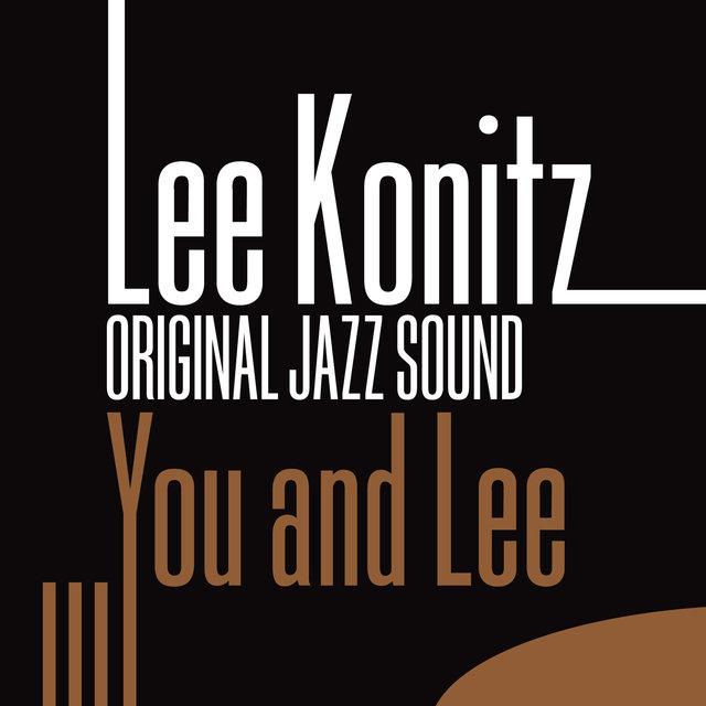 Original Jazz Sound:You and Lee
