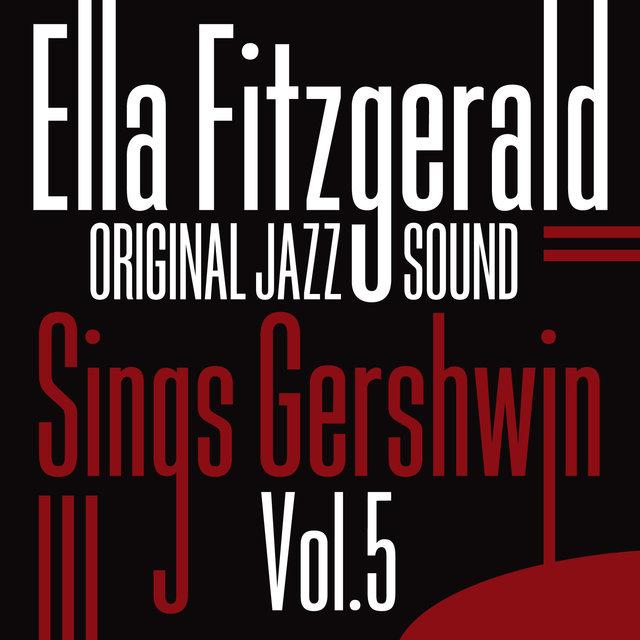 Original Jazz Sound:Sings Gershwin, Vol. 5