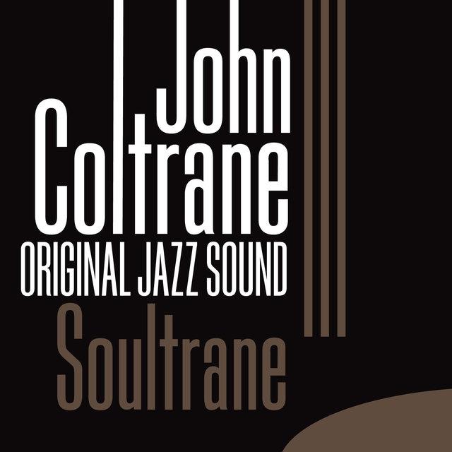 Original Jazz Sound:Soultrane