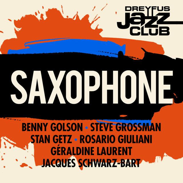 Dreyfus Jazz Club: Saxophone