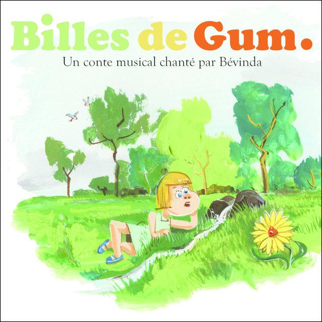 Billes de Gum (Conte musical)
