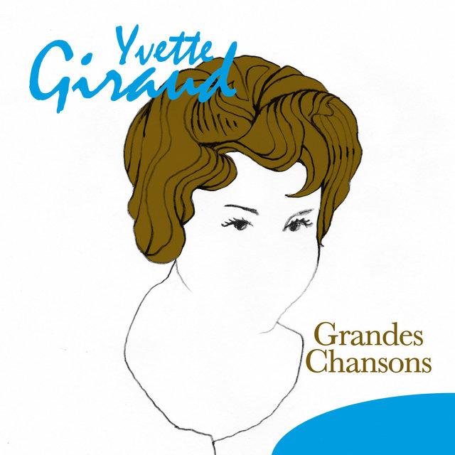 Yvette Giraud: Grandes chansons