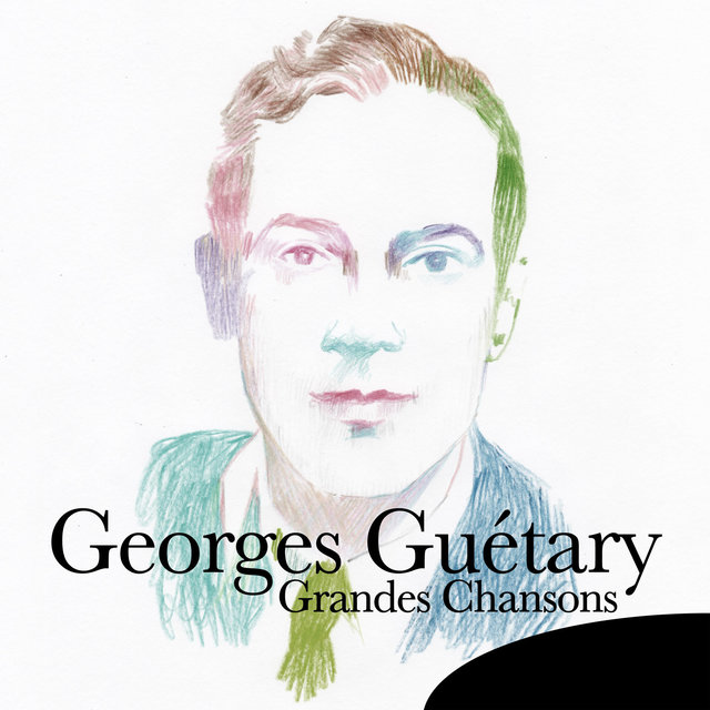 Georges Guétary: Grandes chansons