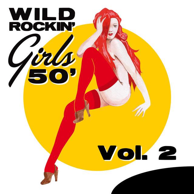 Couverture de Wild Rockin' Girls 50', Vol. 2