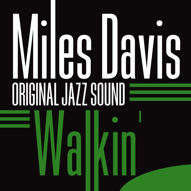 Original Jazz Sound: Walkin'