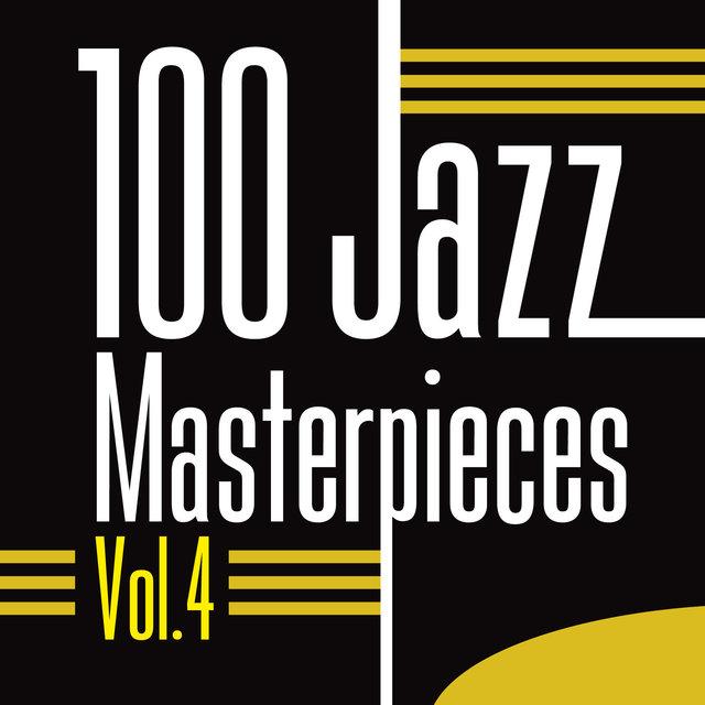 Couverture de 100 Jazz Masterpieces, Vol. 4