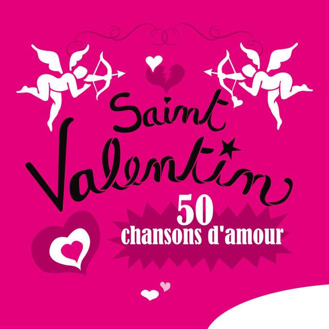 Couverture de Saint Valentin, 50 chansons d'amour