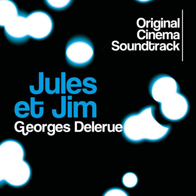 Jules et Jim (Original Cinema Soundtrack)