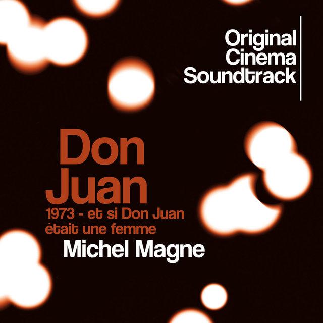 Couverture de Don Juan 1973 - Et si Don Juan était une femme (Original Cinema Soundtrack)