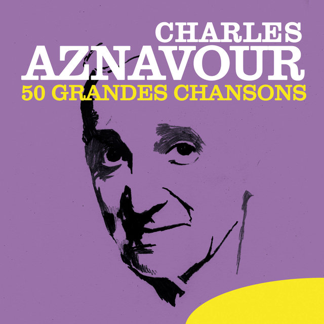 Charles Aznavour: 50 Grandes chansons