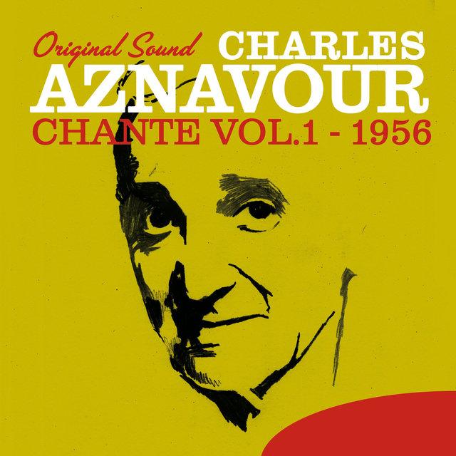 Charles Aznavour Chante, Vol. 1 (1956) [Original Sound]