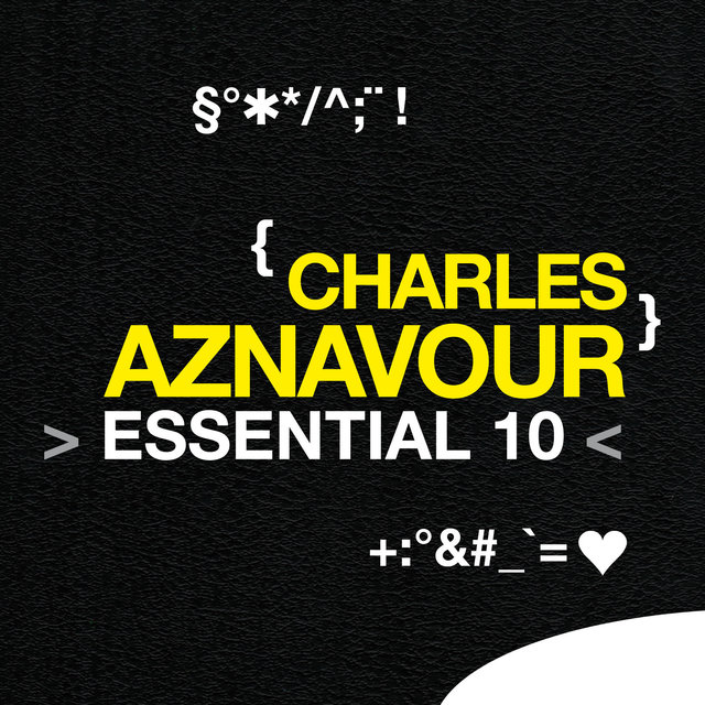 Charles Aznavour: Essential 10