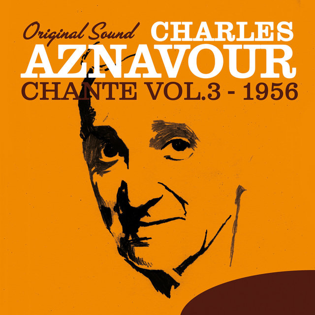 Charles Aznavour Chante, Vol. 3 (1956) [Original Sound]