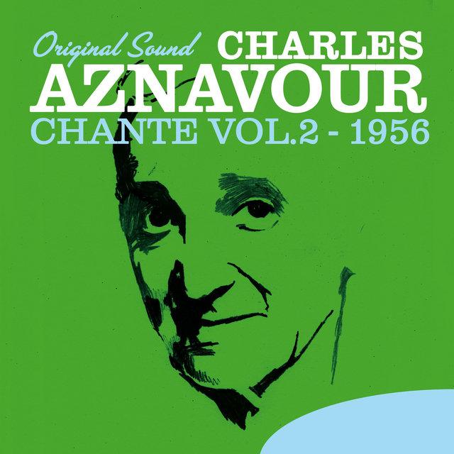 Charles Aznavour Chante, Vol. 2 (1956) [Original Sound]