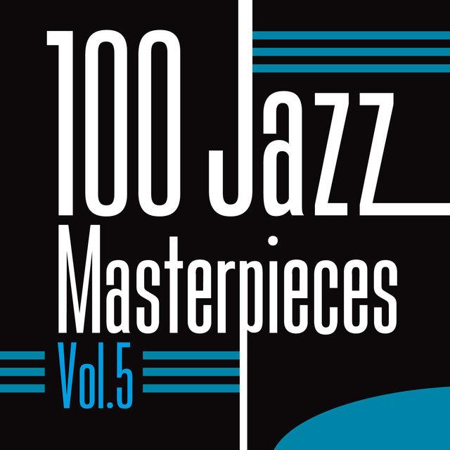 100 Jazz Masterpieces, Vol. 5