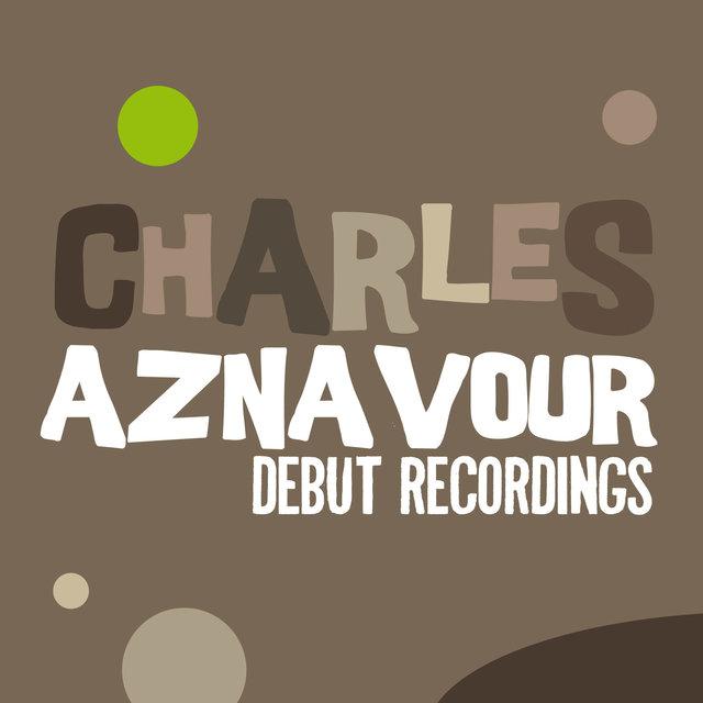 Charles Aznavour: Debut Recordings