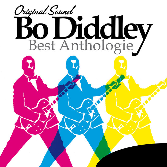 Bo Diddley: Best Anthologie (Original Sound)