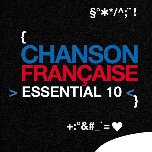 Chanson française: Essential 10